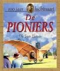 Bekijk details van De pioniers