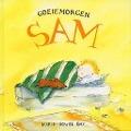 Bekijk details van Goeiemorgen Sam
