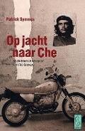 Bekijk details van Op jacht naar Che