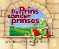 Bekijk details van De Prins zonder prinses