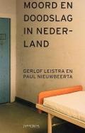 Bekijk details van Moord en doodslag in Nederland