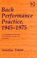 Bekijk details van Bach performance practice, 1945-1975
