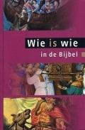 Bekijk details van Wie is wie in de bijbel