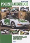Bekijk details van Polizeifahrzeuge aus Deutschland und Europa