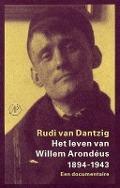 Bekijk details van Het leven van Willem Arondéus 1894-1943