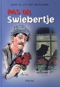 Bekijk details van Pas op, Swiebertje