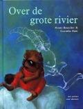 Bekijk details van Over de grote rivier