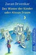 Bekijk details van Der Winter der Kinder oder Alissas Traum