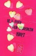 Bekijk details van Tien keer over een gebroken hart