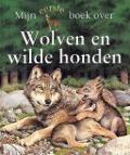 Bekijk details van Mijn eerste boek over wolven en wilde honden