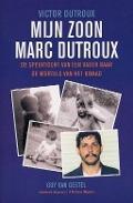 Bekijk details van Mijn zoon Marc Dutroux