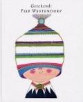 Bekijk details van Getekend: Fiep Westendorp