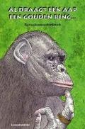 Bekijk details van Al draagt een aap een gouden ring...