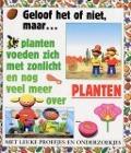 Bekijk details van Planten voeden zich met zonlicht en nog veel meer over planten
