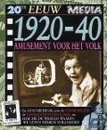 Bekijk details van 20ste eeuw; Media; 1920-40