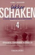 Bekijk details van Lekker schaken; Stap 4