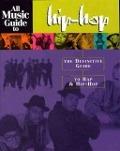 Bekijk details van All music guide to hip-hop