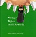 Bekijk details van Meneer Tiptop en de krokodil