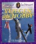 Bekijk details van Vliegen als hobby