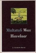 Bekijk details van Max Havelaar, of De koffieveilingen der Nederlandsche Handelmaatschappy