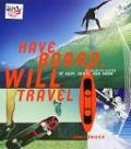 Bekijk details van Have board, will travel