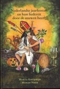 Bekijk details van Nederlandse jaarfeesten en hun liederen door de eeuwen heen