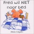 Bekijk details van Fred wil niet naar bed