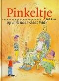 Bekijk details van Pinkeltje op zoek naar Klaas Vaak