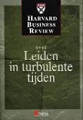 Bekijk details van Harvard business review over leiden in turbulente tijden