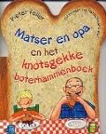 Bekijk details van Matser en opa en het knotsgekke boterhammenboek