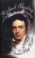 Bekijk details van Michael Faraday and the electrical century
