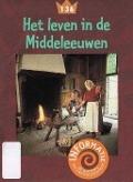 Bekijk details van Het leven in de Middeleeuwen