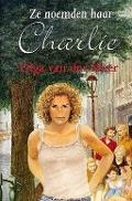 Bekijk details van Ze noemden haar Charlie