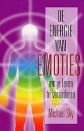 Bekijk details van De energie van emoties om je leven te veranderen