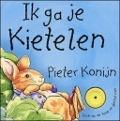 Bekijk details van Ik ga je kietelen, Pieter Konijn