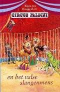 Bekijk details van Circus Faldini en het valse slangenmens