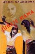 Bekijk details van Junkie Mama