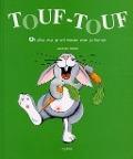 Bekijk details van Touf-Touf, of Alles wat je wil weten over je konijn