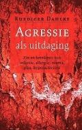 Bekijk details van Agressie als uitdaging