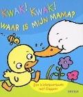Bekijk details van Kwak! Kwak! Waar is mijn mama?