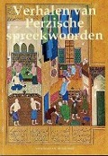 Bekijk details van Verhalen van Perzische spreekwoorden