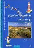 Bekijk details van Waaien de duinen nooit weg?