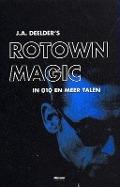 Bekijk details van J. A. Deelder's Rotown magic in 010 en meer vertalingen