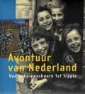 Bekijk details van Avontuur van Nederland
