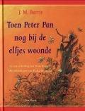 Bekijk details van Toen Peter Pan nog bij de elfjes woonde