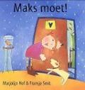 Bekijk details van Maks moet!