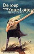 Bekijk details van De roep van Zotte Lotte