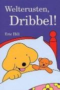 Bekijk details van Welterusten, Dribbel!