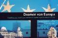 Bekijk details van Dromen van Europa