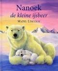 Bekijk details van Nanoek de kleine ijsbeer